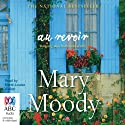 Au Revoir Audiobook by Mary Moody Narrated by Marie-Louise Walker