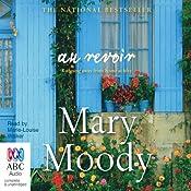 Au Revoir | [Mary Moody]