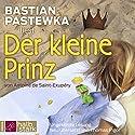Der kleine Prinz Hörbuch von Antoine de Saint-Exupéry Gesprochen von: Bastian Pastewka