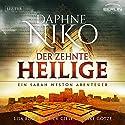 Der zehnte Heilige (Sarah Weston 1) Hörbuch von Daphne Niko Gesprochen von: Lisa Boos, Patrick Giese, Mike Götze