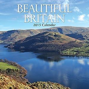 Beautiful Britain 2015 Calendar