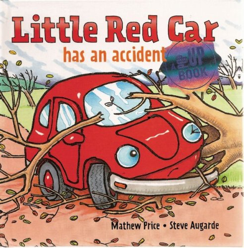 Little Red Car has an Accident (Little Red Car Books)