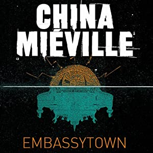Embassytown | [China Mieville]