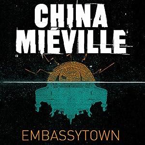 Embassytown | [China Mieville]