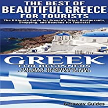 Travel Guide Box Set, Book 5: The Best of Beautiful Greece for Tourists & Greek for Beginners (       UNABRIDGED) by Getaway Guides Narrated by Millian Quinteros