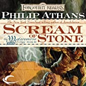 Scream of Stone: Forgotten Realms: Watercourse Trilogy, Book 3 | [Philip Athans]
