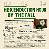 Hex Enduction Hourby The Fall