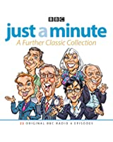 Just A Minute: A Further Classic Collection: 22 archive episodes of the much-loved BBC radio comedy game (BBC Comedy)