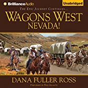 Wagons West Nevada!: Wagons West, Book 8 | Dana Fuller Ross