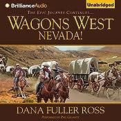 Wagons West Nevada!: Wagons West, Book 8 | Dana Fuller Ross