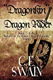 img - for Dragonkin Dragon Rider: Book 1 of the Return of the Great Dragon Empire Trilogy book / textbook / text book