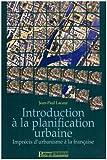 echange, troc Jean Paul Lacaze - Introduction à la planification urbaine: Imprécis d'urbanisme à la française