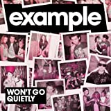 EXAMPLE - WON'T GO QUIETLY (RADIO EDIT)