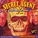 """Secret Agent X """"The Torture Trust"""": Will Murray's Pulp Classics Audiobook by Brant House,  RadioArchives.com Narrated by Dave Mallow"""