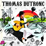 Comme un manouche sans guitare | Dutronc, Thomas (1973-....)