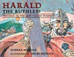 Harald the Ruthless: The Saga of the...