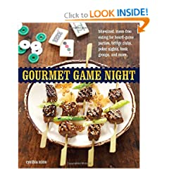 Gourmet Game Night: Bite-Sized, Mess-Free Eating for Board-Game Parties, Bridge Clubs, Poker Nights,  Book Groups, and More (Paperback)