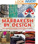 Marrakesh by Design: Decorating with...