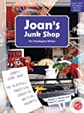 Joan's Junk Shop: 48 Playfully Practical Creative Writing Prompts