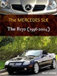 The Mercedes SLK R170 (English Edition)