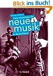 Freie Ensembles f�r Neue Musik in Deu...