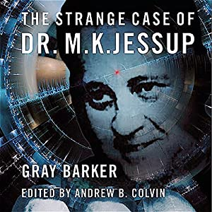 The Strange Case of Dr. M.K. Jessup Audiobook