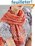 Wendy Knits Lace: Essential Technique...