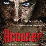 Accuser | Josh Clark