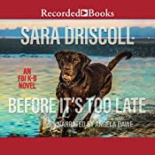 Before It's Too Late | [Sara Driscoll]