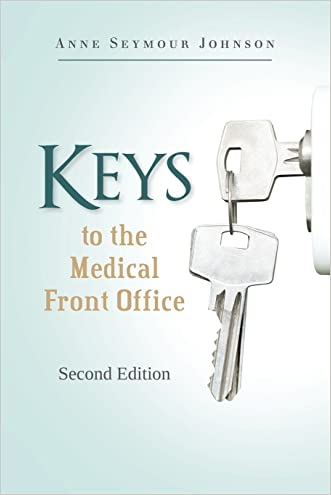 Keys to the Medical Front Office
