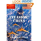 Invasion: China (Invasion America) (Volume 5)
