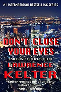 Don't Close Your Eyes by Lawrence Kelter ebook deal