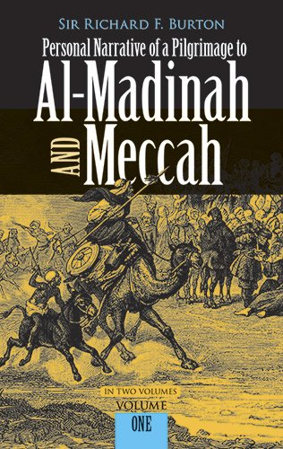 Personal Narrative of a Pilgrimage to Al-Madinah and...