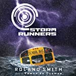 Storm Runners #1: Wind (       UNABRIDGED) by Roland Smith Narrated by Ramon de Ocampo