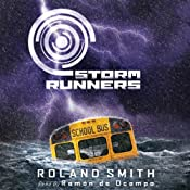 Storm Runners #1: Wind | [Roland Smith]