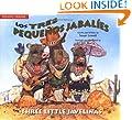 Los tres peque�os jabal�es / The Three Little Javelinas