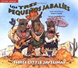 Los tres peque�os jabal�es / The Three Little Javelinas