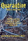 img - for Quarantine, What is Old is New book / textbook / text book