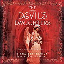 The Devil's Daughters (       UNABRIDGED) by Diana Bretherick Narrated by Daniel Philpott