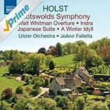 Holst: Cotswolds Symphony - Walt Whitman Overture