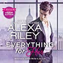 Everything for Her Audiobook by Alexa Riley Narrated by Summer Morton, Jay Crow