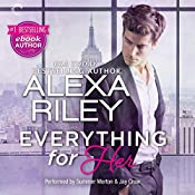 Everything for Her: For Her, Book 1 | Alexa Riley