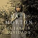 El jardín olvidado [The Forgotten Garden] Hörbuch von Kate Morton Gesprochen von: Cristina Mauri