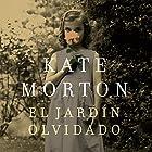 El jardín olvidado [The Forgotten Garden] Audiobook by Kate Morton Narrated by Cristina Mauri