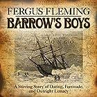 Barrow's Boys Hörbuch von Fergus Fleming Gesprochen von: James Gillies