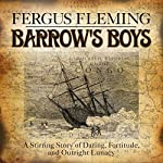 Barrow's Boys | Fergus Fleming