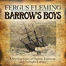 Barrow's Boys Audiobook by Fergus Fleming Narrated by James Gillies