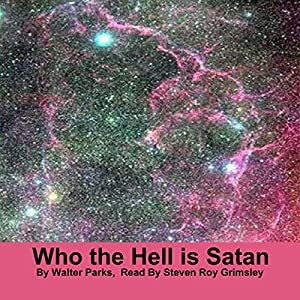 Who the Hell Is Satan Audiobook