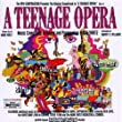 A Teenage Opera: Original Soundtrack Recording