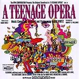 A Teenage Opera: Original Soundtrack Recording
